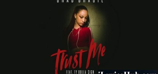 Trust Me Lyrics - Bhad Bhabie | Ty Dolla Sign | Danielle Bregoli