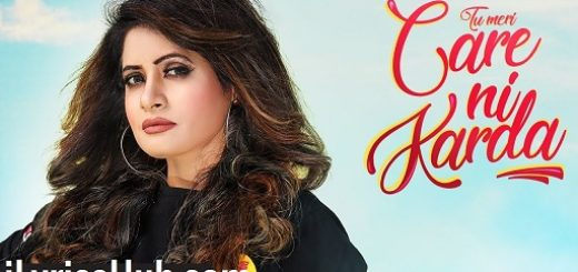 Tu Meri Care Ni Karda Lyrics - Miss Pooja | Tigerstyle