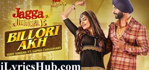 Billori Akh Lyrics - Sapna Chaudhary | Daljeet Kalsi, Semy Simran