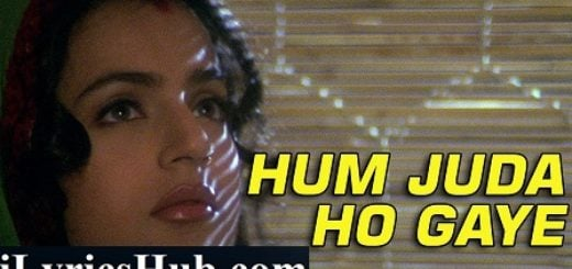 Hum Juda Ho Gaye Lyrics (Full Video) - Gadar| Sunny Deol, Ameesha Patel