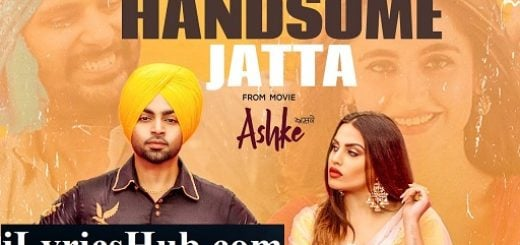Handsome Jatta Lyrics - Jordan Sandhu | Davvy Singh