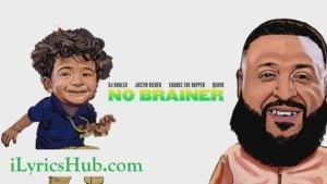 No Brainer Lyrics - DJ Khaled Ft. Justin Bieber, Quavo