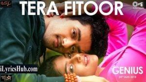 Tera Fitoor Lyrics - Genius   Arijit Singh