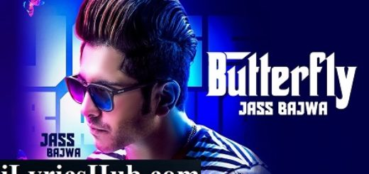 Butterfly Lyrics - Jass Bajwa | Mixsingh