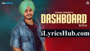 Dashboard Lyrics - Himmat Sandhu | Laddi Gill