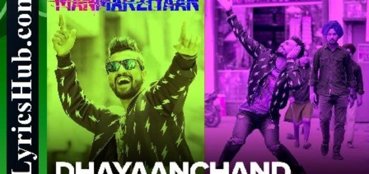 DhayaanChand Lyrics - Manmarziyaan | Amit Trivedi