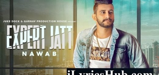 Expert Jatt Lyrics - Nawab