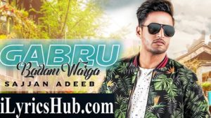 Gabru Badam Warga Lyrics - Sajjan Adeeb | The Boss