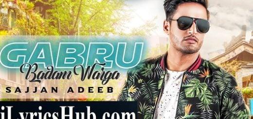 Gabru Badam Warga Lyrics - Sajjan Adeeb | The Boss