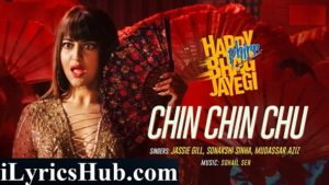 Chin Chin Chu Lyrics -Jassie Gill | Sonakshi Sinha