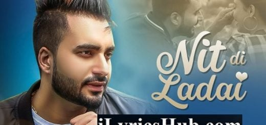 Nit Di Ladai Lyrics - Waris Sekhon | Desi Routz