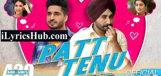 Patt Tenu Lyrics - Premjeet Dhillon | Jay K | Jassie Gill