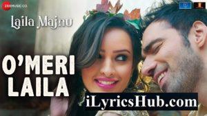 O Meri Laila Lyrics - Laila Majnu | Atif Aslam, Jyotica Tangri