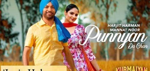 Punnyan Da Chan Lyrics - Mannat Noor | Kurmaiyan