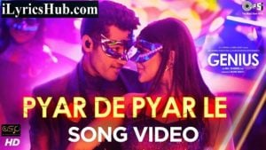 Pyar De Pyar Le Lyrics - Genius
