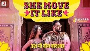 She Move It Like Lyrics - Badshah