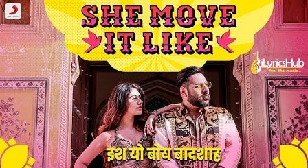 She Move It Like Lyrics Badshah