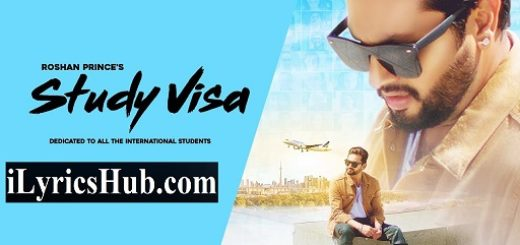 Study Visa Lyrics - Roshan Prince | Mad Mix