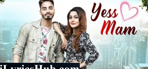 Yess Mam Lyrics - Suffi Rathour | Desi Routz