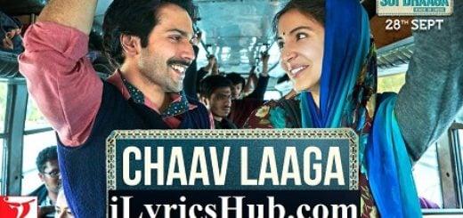 Chaav Laaga Lyrics - Sui Dhaaga | Varun Dhawan, Anushka Sharma