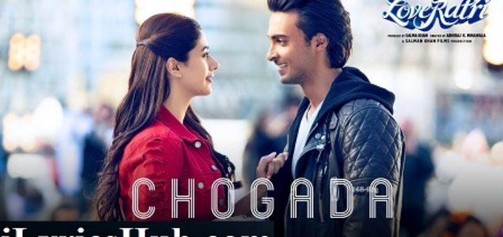 Chogada Lyrics - Loveratri | Darshan Raval, Asees Kaur