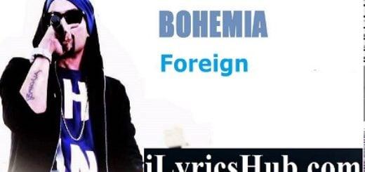 Foreign Lyrics - Bohemia |KDM