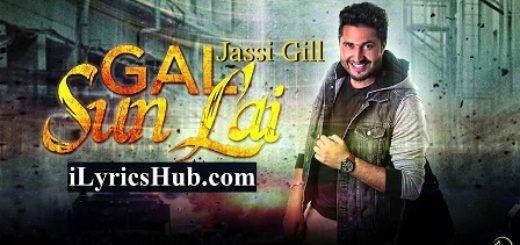 Gal Sun Lai Lyrics - Jassi Gill, G Guri
