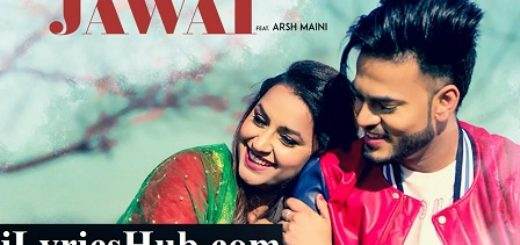 Jawai Lyrics - Sanaa Ft. Arsh Maini, Goldboy | Navi Ferozepur Wala