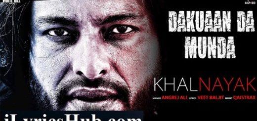 Khalnayak Lyrics - Angrej Ali | Dakuaan Da Munda
