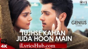 Tujhse Kahan Juda Hoon Main Lyrics - Genius