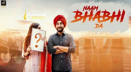 Naam Bhabhi Da Lyrics - Amantej Hundal, Harry Jordan
