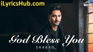 God Bless You Lyrics - Shabad   Preet Hundal