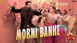 Morni Banke Lyrics Guru Randhawa | Badhaai Ho