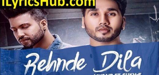 Musaib Lyrics - Rehnde Dila | Sukhe