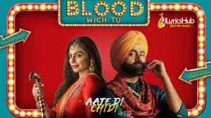 Blood Wich Tu Lyrics - Amrit Maan, Neeru Bajwa
