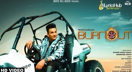 Burnout Lyrics - Prince Narula Ft. Yuvika Chaudhary