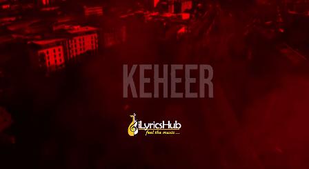 Keheer Lyrics - Deep Joshi