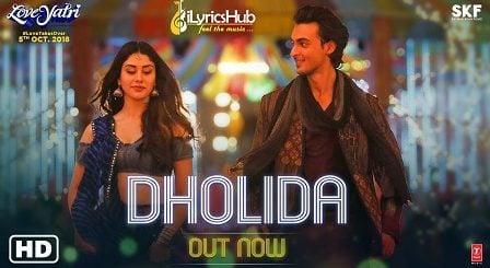 Dholida Lyrics - Loveyatri | Neha Kakkar, Udit Narayan