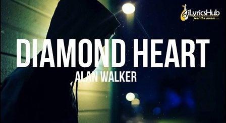 Diamond Heart Lyrics - Alan Walker