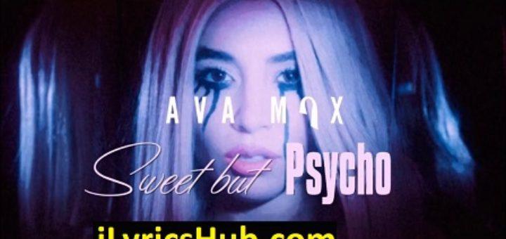 Sweet but Psycho Lyrics - Ava Max