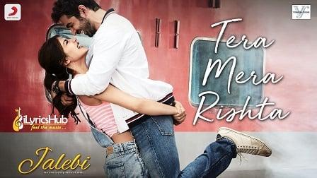 Tera Mera Rishta Lyrics KK | Shreya Ghoshal, Tanishk B
