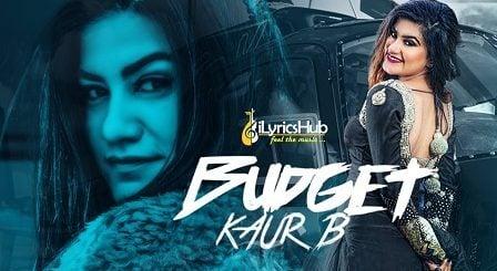 Budget Lyrics - Kaur B, Snappy | Rav Hanjra