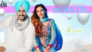 Mera Dil Lyrics - Rajvir Jawanda, MixSingh