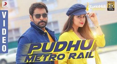 Pudhu Metro Rail Lyrics - Saamy²  Chiyaan Vikram, Keerthy Suresh