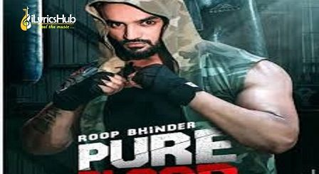 Pure Blood Lyrics - Roop Bhinder