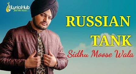 Russian Tank Lyrics - Sidhu Moose Wala