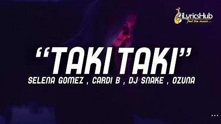 Taki Taki Lyrics – DJ Snake
