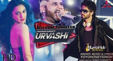 Urvashi Lyrics - Yo Yo Honey Singh | Shahid Kapoor