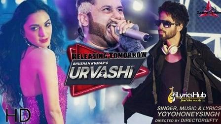 Urvashi Lyrics - Yo Yo Honey Singh | Shahid Kapoor