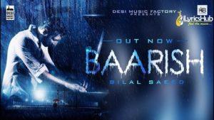 Baarish Lyrics - Bilal Saeed
